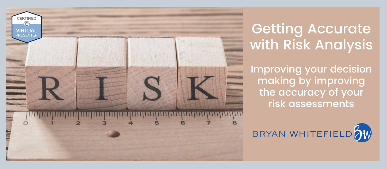 Getting Accurate with Risk Analysis